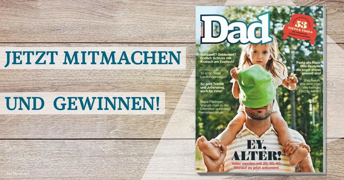 Gewinnspiel: 10 Ausgaben von Men's Health DAD