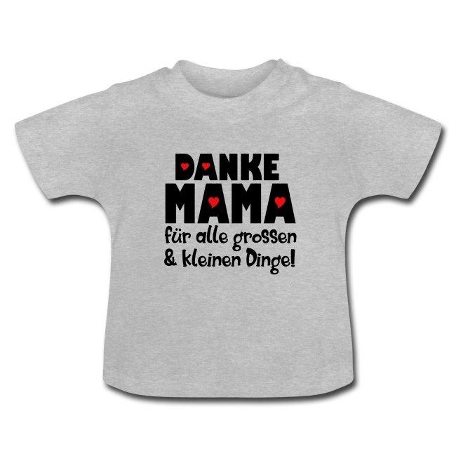 Muttertag Geschenk, Baby T-Shirt mit Spruch