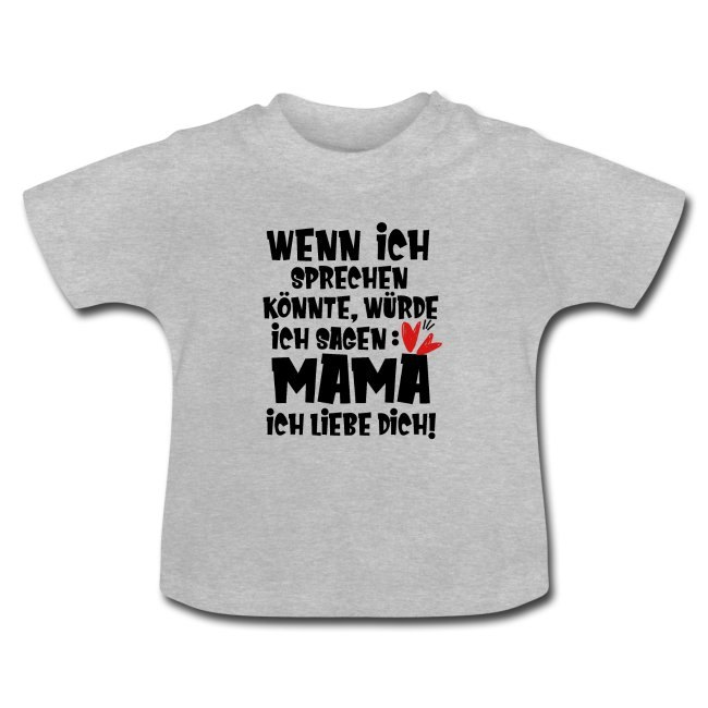 Mama Sprüche, Baby Shirt