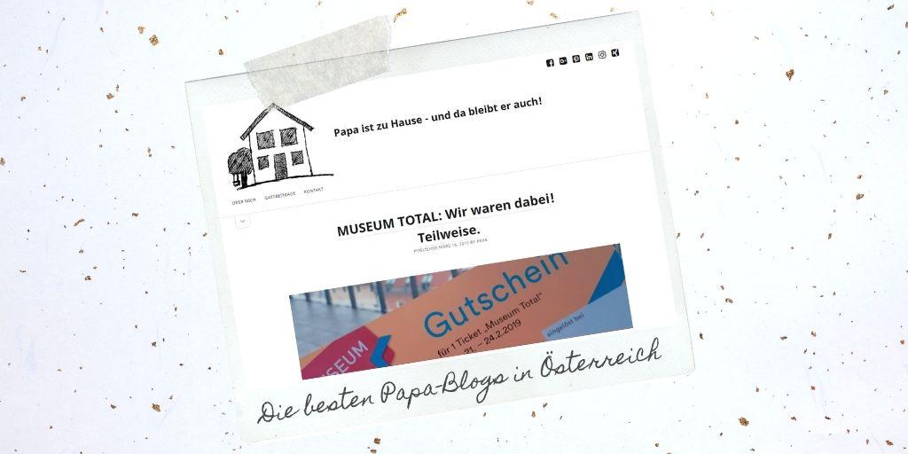 Papa Blogs aus Österreich: Papa ist zu Hause - und da bleibt er auch!