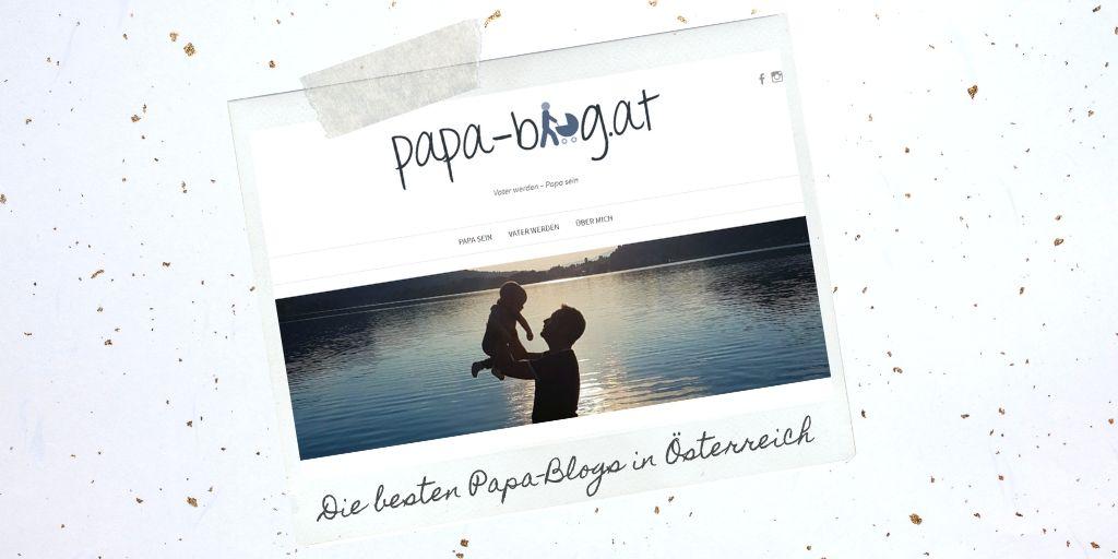 Papa Blogs aus Österreich: Papa-Blog