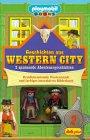 Geschichten aus Western City, m. 2 Playmobil-Figuren