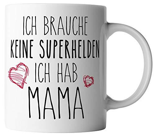 vanVerden Tasse - Ich brauche keine Superhelden - Ich hab Mama - Mutter - beidseitig Bedruckt -...