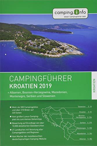 Camping.info Campingführer Kroatien 2019: + Albanien, Bosnien-Herzegowina, Mazedonien, Montenegro,...