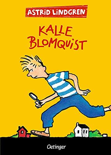 Kalle Blomquist. Gesamtausgabe: Alle drei Kinderbücher in einem Band