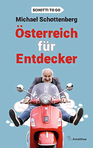 Österreich für Entdecker: Schotti to go