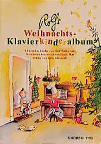 Rolfs Weihnachts-Klavierkinderalbum: 14 weihnachtliche Lieder, leicht bis mittelschwer bearbeitet für...