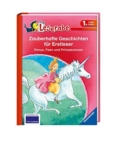 Zauberhafte Geschichten für Erstleser: Ponys, Feen und Prinzessinnen