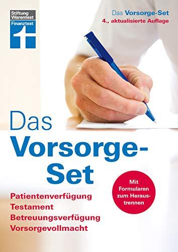 Das Vorsorge-Set: Patientenverfügung, Testament, Betreuungsverfügung, Vorsorgevollmacht, Der Ratgeber...