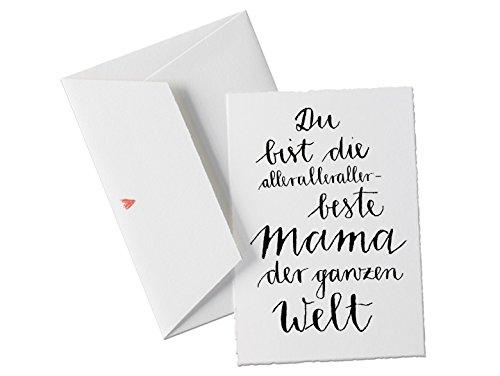 Du bist die allerbeste MAMA der Welt, Spruch Glückwunschkarte, Muttertagskarte oder allgemeine...