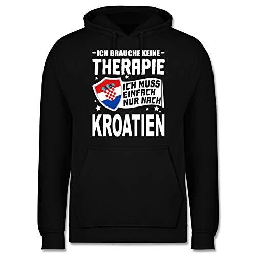 Shirtracer Länder - Ich Brauche Keine Therapie Ich muss einfach nur nach Kroatien - weiß - 3XL -...