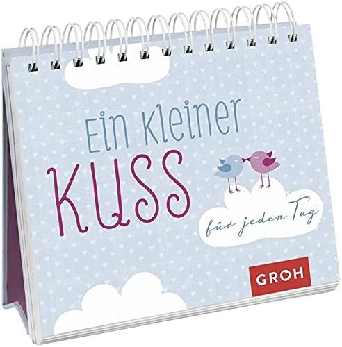 Spiralbuch: Ein kleiner Kuss für jeden Tag