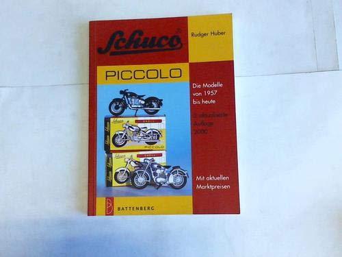 Schuco piccolo. Die Modelle von 1957 bis heute