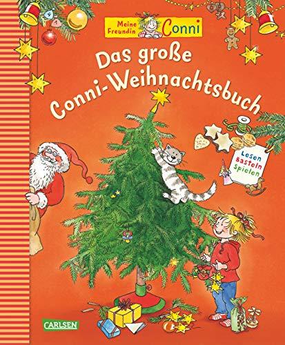 Das große Conni-Weihnachtsbuch: Zum Vorlesen, Basteln, Spielen und Backen