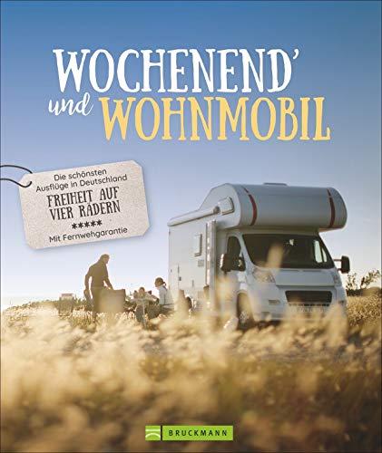 Wochenend und Wohnmobil - Deutschland. Reiseideen mit dem Wohnmobil zwischen 3-5 Tage. Perfekt für einen...