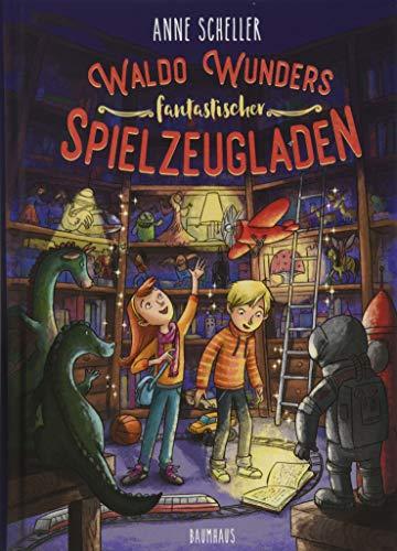 Waldo Wunders fantastischer Spielzeugladen: Band 1