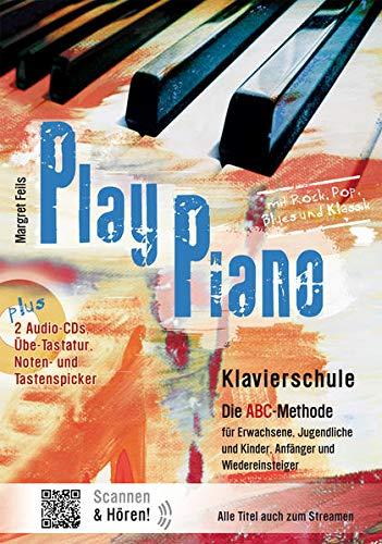 Play Piano / Play Piano - Die Klavierschule: Klavierbücher von Margret Feils / Die ABC-Methode für...