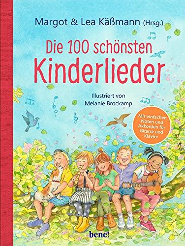 Die 100 schönsten Kinderlieder - Mit einfachen Noten und Akkorden für Gitarre und Klavier:...