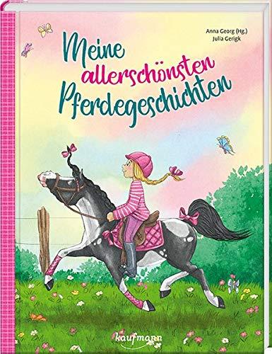 Meine allerschönsten Pferdegeschichten (Das Vorlesebuch mit verschiedenen Geschichten für Kinder ab 5...