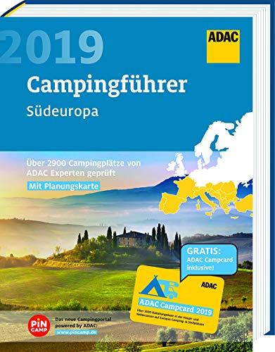 ADAC Campingführer Süd 2019: ADAC Campingführer Südeuropa 2019: Über 2900 Campingplätze von ADAC...