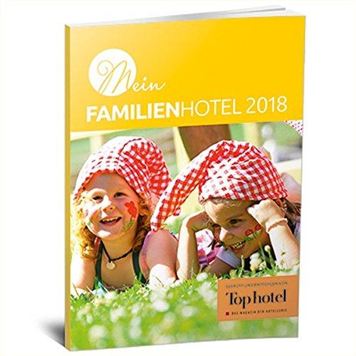 Mein Familienhotel 2018: geprüft und empfohlen von Top hotel