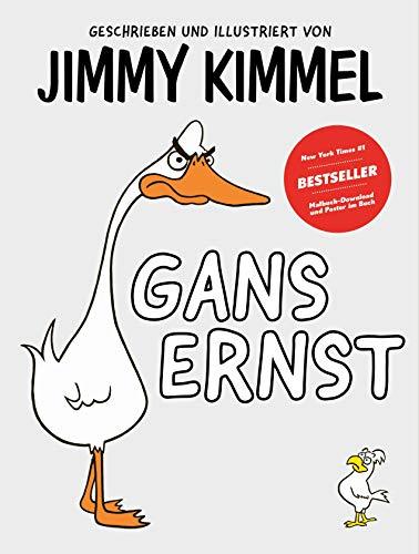 Gans Ernst von Jimmy Kimmel: Der interaktive Vorlese-Spaß: das etwas andere Mitmachbuch - zum Lachen...