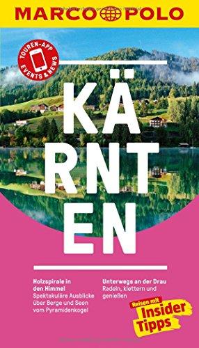 MARCO POLO Reiseführer Kärnten: Reisen mit Insider-Tipps. Inklusive kostenloser Touren-App &...