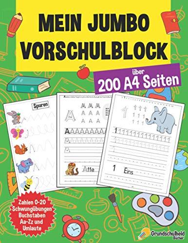 Mein Jumbo Vorschulblock: Spielend einfach Zahlen und Buchstaben lernen plus Schwungübungen - A4...