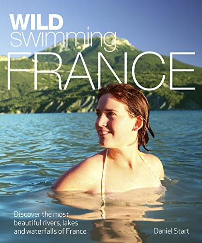 Start, D: Wild Swimming France