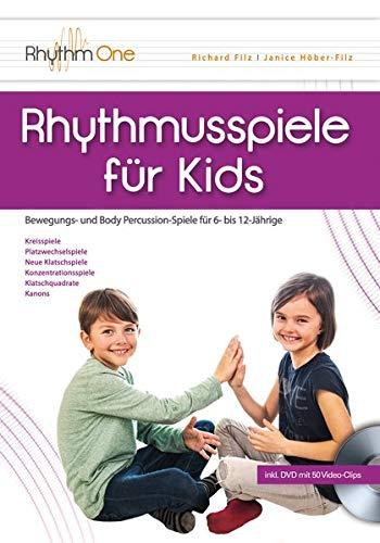 Rhythmusspiele für Kids: Bewegungs- und Body Percussion-Spiele für 6- bis 12-Jährige (inkl. DVD)