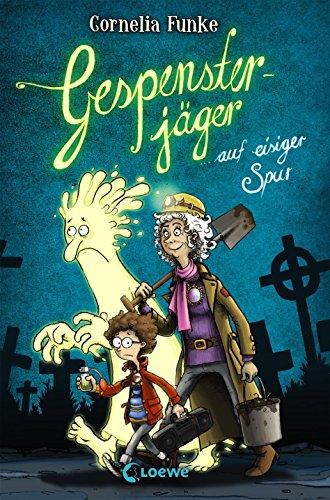 Gespensterjäger auf eisiger Spur: Vierfarbig illustrierte Ausgabe für Kinder ab 8 Jahre