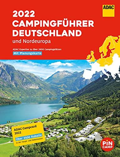 ADAC Campingführer Deutschland/Nordeuropa 2022: Mit ADAC Campcard und Planungskarten