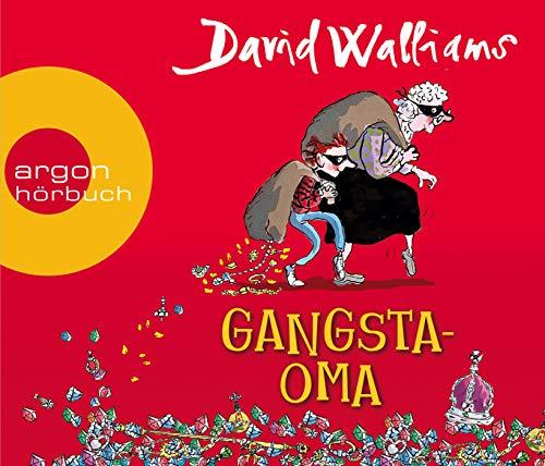 Gangsta-Oma: Ein witziges Ganoven-Abenteuer für Mädchen und Jungen ab 8 Jahren