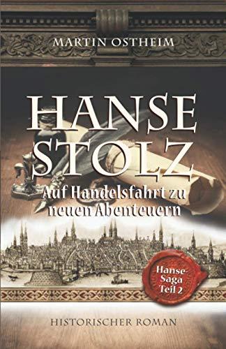 Hansestolz: Auf Handelsfahrt zu neuen Abenteuern