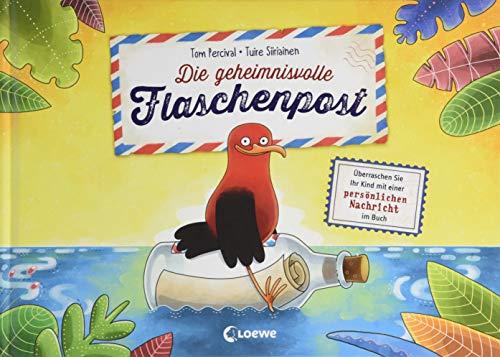 Die geheimnisvolle Flaschenpost - Überraschen Sie Ihr Kind mit einer persönlichen Nachricht im Buch:...