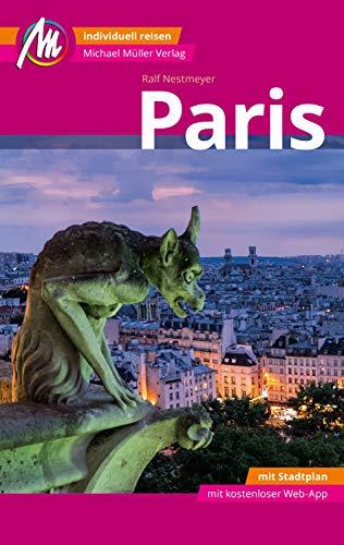 Paris MM-City Reiseführer Michael Müller Verlag: Individuell reisen mit vielen praktischen Tipps und...