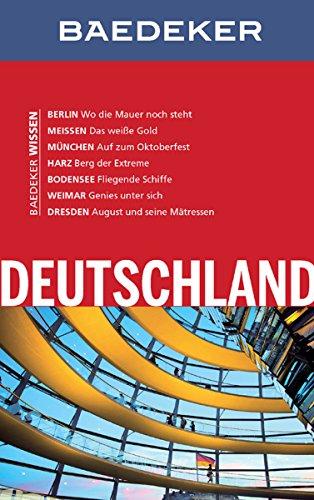 Baedeker Reiseführer Deutschland: Mit Extrakapitel: Was die Deutschen mögen - 14 Hitlisten (Baedeker...