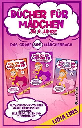 Bücher für Mädchen ab 9 Jahre: Mutmachgeschichten über Stärke, Freundschaft, Achtsamkeit,...