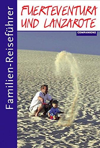 Familien-Reiseführer Fuerteventura und Lanzarote