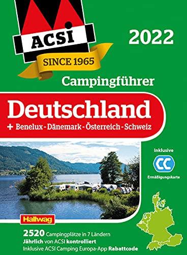 ACSI Campingführer Deutschland 2022: + Benelux-Dänemark-Österreich-Schweiz. Inkl. ACSI CampingCard...
