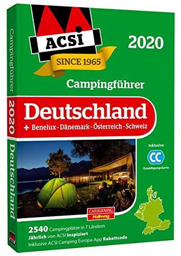 ACSI Campingführer Deutschland 2020: +Benelux-Dänemark-Österreich-Schweiz, 2590 Campingplätze...