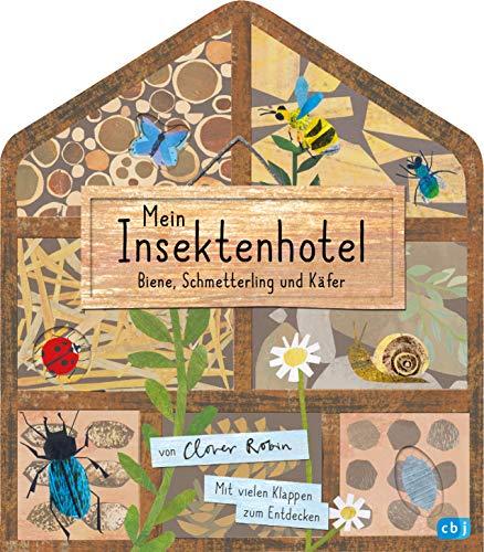 Mein Insektenhotel - Biene, Schmetterling und Käfer: Mit vielen Klappen zum Entdecken für Kinder ab 3...