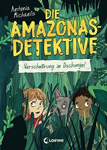 Die Amazonas-Detektive (Band 1) - Verschwörung im Dschungel: Kinderkrimi, Detektivreihe in Brasilien...