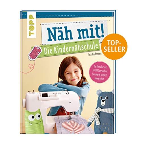 Näh mit! Die Kindernähschule: Der Bestseller mit Nähideen für Kinder ab 7 Jahren - komplett...