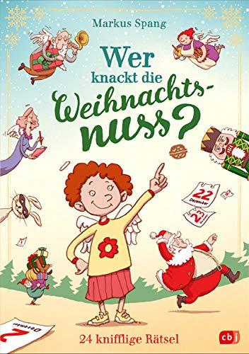 'Wer knackt die Weihnachtsnuss? - 24 knifflige Rätsel' von Markus Spang, cbj Kinderbuch