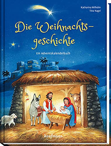 Adventskalenderbuch 'Die Weihnachtsgeschichte' von Katharina Wilhelm
