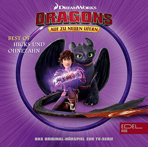 Dragons - Best Of Hicks & Ohnezahn - Das Original-Hörspiel zur TV-Serie