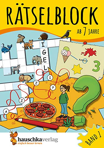 Rätselblock ab 7 Jahre, Band 1, A5-Block: Kunterbunter Rätselspaß: Labyrinthe, Fehler finden,...