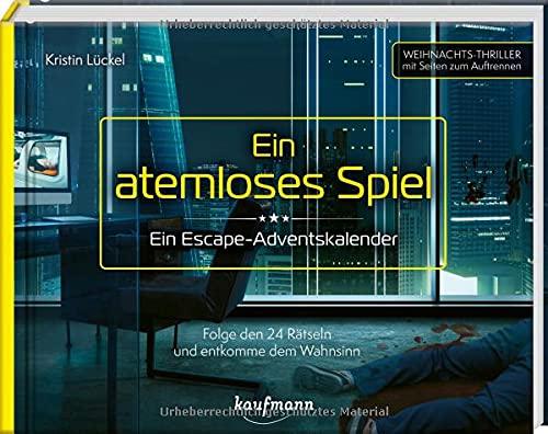 Ein atemloses Spiel - Ein Escape-Adventskalender: Folge den 24 Rätseln und entkomme dem Wahnsinn...