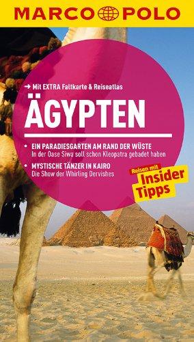 MARCO POLO Reiseführer Ägypten: Reisen mit Insider-Tipps. Mit EXTRA Faltkarte & Reiseatlas